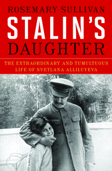 Nonfiction_Sullivan_StalinsDaughter-225x342