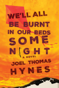 book-cover-we-ll-all-be-burnt-in-our-beds-some-night-by-joel-thomas-hynes